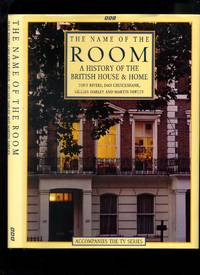 The Name of the Room: a History of the British House and Home