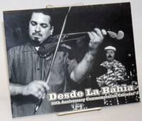 Desde la Bahia: 10th anniversary commemorative calendar