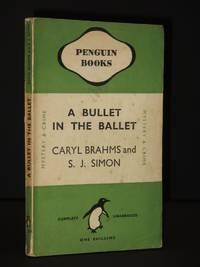 A Bullet in the Ballet: (Penguin Book No.377)
