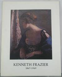Kenneth Frazier, 1867-1949 by  1976  TX: Oct. - Paperback - from Auger Down Books and Biblio.com