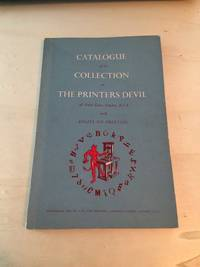 image of Catalogue of the Collection at The Printers Devil, Fetter Lane, London, E.C.4 illustrating The History of Printing