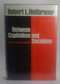 image of Between Capitalism and Socialism