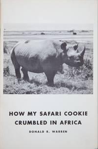How My Safari Cookie Crumbled in Africa
