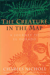 image of THE CREATURE IN THE MAP : A Journey to El Dorado