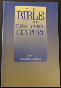 The Bible in the Twenty-First Century