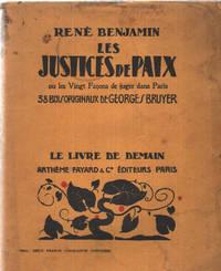 LES JUSTICES DE PAIX. Ou les vingt façons de juger dans Paris. 38 bois originaux de Georges Bruyer