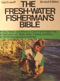 The Fresh-water Fisherman's Bible