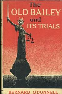image of OLD BAILEY AND ITS TRIALS, The.