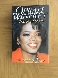 Oprah Winfrey: The Real Story                          **1st edition / 1st printing**