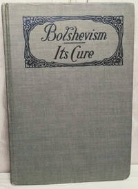 image of Bolshevism:  Its Cure