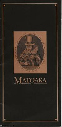 MATOAKA: A POEM IN CELEBRATION OF THE TERCENTENARY OF THE COLLEGE OF WILLIAM AND MARY IN VIRGINIA