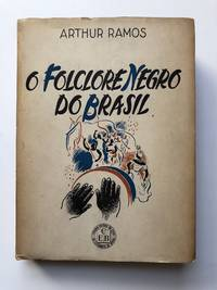 O Folclore Negro do Brasil, Demopsicologia e Psicanalise, 2nd ed. 1954
