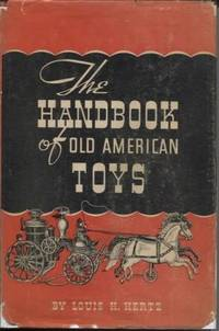 The Handbook of Old American Toys