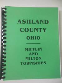 Ashland County Ohio: Mifflin and Milton Townships