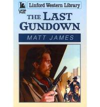 The Last Gundown (Linford Western Library)