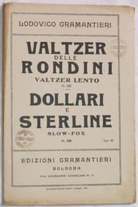 VALTZER DELLE RONDINI - DOLLARI E STERLINE