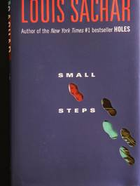 Small Steps by Louis Sachar - 1st Edition 1st Printing - 2006 - from MAD HATTER BOOKSTORE and Biblio.com