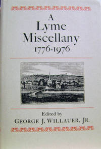 A Lyme Miscellany, 1776-1976