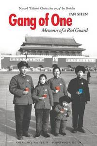 Gang of One: Memoirs of a Red Guard