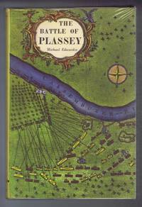 The Battle of Plassey and the Conquest of Bengal