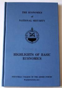 The Economics of National Security Volume II  Highlights of Basic Economics