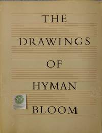 The Drawings of Hyman Bloom:  An Exhibition Organized by the University of Connecticut Museum of Art