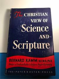 THE CHRISTIAN VIEW OF SCIENCE AND SCRIPTURE