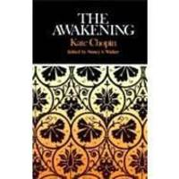 image of The Awakening: Complete, Authoritative Text With Biographical & Historical Contexts, Critical History, & Essays from Five Contemporary Critica. Perspectives (Case Studies in Contemporary Criticism)