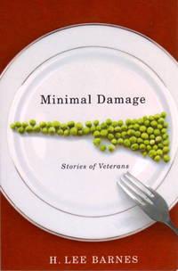 MINIMAL DAMAGE: Stories Of Veterans.