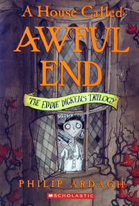 A House Called Awful End (Eddie Dickens #1) by  David [Illustrator]  Philip; Roberts - Paperback - 2003-09-01 - from Kayleighbug Books and Biblio.com