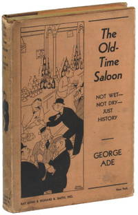 The Old Time Saloon: Not Wet Not Dry Just History