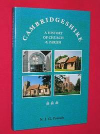 Cambridgeshire: A History of Church & Parish (SIGNED COPY)