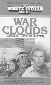 The White Indian Series: War Clouds