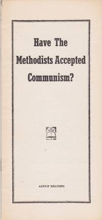 Have the Methodists Accepted Communism?