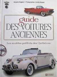 image of Guide des voitures anciennes. Les modèles préférés des Québécois