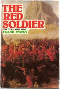 The Red Soldier, the Zulu War 1879