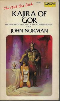 KAJIRA OF GOR; The Nineteenth (19) Book of the Counter-Earth (Tarl Cabot) Saga