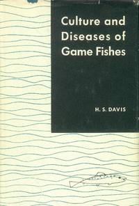 Culture and Diseases of Game Fishes