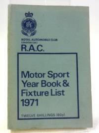R.A.C. Motor Sport Year Book & Fixture List, 1971