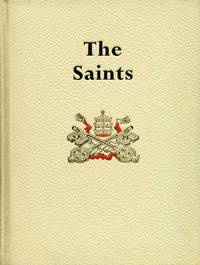 The Saints : A Concise Biographical Dictionary