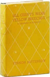All Giants Wear Yellow Breeches: A Chronicle of Boyhood