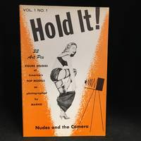 Hold It!; Nudes and the Camera  Vol.1 No. 1