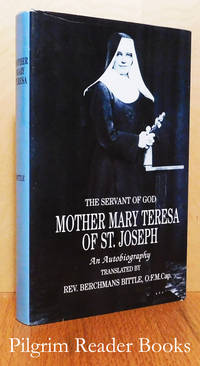 The Servant of God, Mother Mary Teresa of St. Joseph, Foundress of  the Carmel of the Divine Heart of Jesus. An Autobiography.