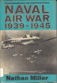 The Naval Air War 1939-1945