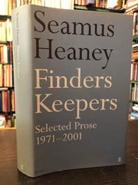 Finders Keepers : Selected Prose 1971-2001