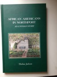 African Americans in Northport  An Untold Story