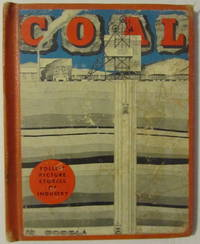 Follett Picture Stories Of Industry: Coal