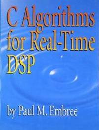 C Algorithms for Real-Time DSP
