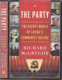 image of The Party: The Secret World of China's Communist Rulers
