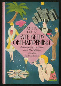 Fate Keeps on Happening: Adventures of Lorelei Lee and Other Writings